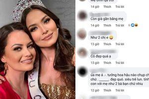 Ai khổ như tân Miss Universe, bị fan chê già gần bằng mẹ khi khoe ảnh chụp chung