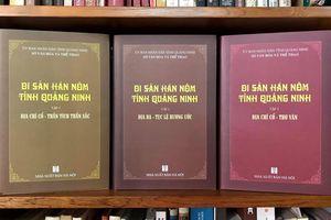 Di sản Hán Nôm tỉnh Quảng Ninh - Một bộ tư liệu quý
