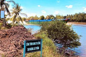 Cấp bách nâng cấp kênh Chợ Gạo, khơi thông yết hầu miền Tây