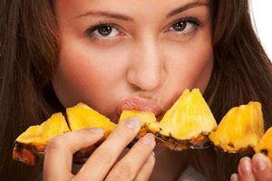 Bạn đã biết ăn dứa đúng cách chưa?
