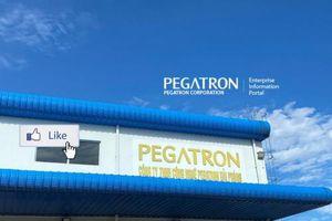 Pegatron: Đối tác linh kiện của Apple, Microsoft rót 101 triệu USD cho kế hoạch tỷ đô tại Việt Nam