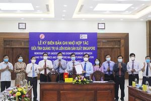 Quảng Trị hợp tác phát triển kinh tế - xã hội với Liên đoàn sản xuất Singapore