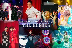 The Heroes: Trận đấu thời trang chọn lọc đầy ngẫu hứng