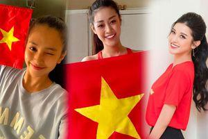 Khánh Vân - Tiểu Vy - Thúy Vân - Huyền My đồng loạt mặc áo cờ đỏ sao vàng cổ vũ đội tuyển Việt Nam