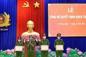 Khen thưởng các tập thể, cá nhân Công an tỉnh Cà Mau