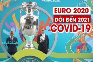 Những điều biết thêm về Euro 2021