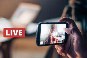 Livestream như thế nào để không vi phạm pháp luật?