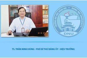 Điểm nhấn giáo dục: Vì sao Hiệu trưởng Đại học Đồng Nai bị cách chức?