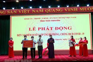 Thái Nguyên: Phát động đợt cao điểm ủng hộ phòng, chống COVID-19