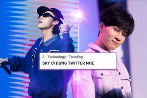 Sợ Sơn Tùng lại thua Jack, Sky rần rần kêu gọi fandom chuyển sang 'người chơi hệ Twitter'?