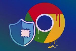 Google Chrome dính lỗi bảo mật đe dọa ảnh hưởng tới thông tin cá nhân của hơn 2 tỷ người