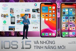 iOS 15 và những điều bạn đã bỏ lỡ trong sự kiện của Apple