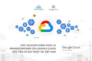 CMC Telecom trở thành Premier Partner của Google, khách hàng hưởng lợi gì?