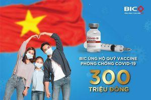 BIC ủng hộ 300 triệu đồng Quỹ vaccine phòng chống COVID-19