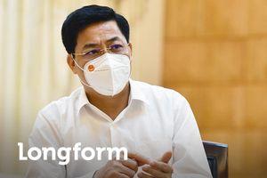 Bí thư Bắc Giang: 'Có hôm 1h sáng, Thủ tướng vẫn gọi điện hỏi về dịch'