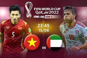Trận 'chung kết' bảng G: Việt Nam không chịu áp lực lớn như UAE