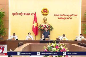 Phiên họp thứ 57 Ủy ban Thường vụ Quốc hội