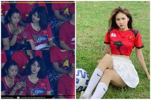 Cổ vũ đội tuyển Việt Nam, hot girl từng 'nổi như cồn' giờ ra sao?