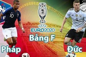 Nhận định, dự đoán kết quả Pháp vs Đức, bảng F EURO 2020