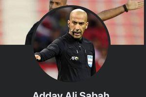 Người hâm mộ tấn công các trang giả mạo trọng tài trận VN đấu UAE