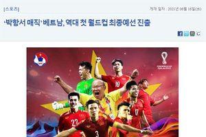 Báo Hàn Quốc gọi HLV Park Hang Seo là 'liều vắc xin', 'người tạo ra thần thoại'