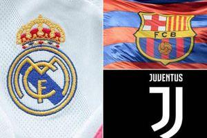 UEFA xác nhận Juventus, Barca và Real vẫn dự Champions League 2021-2022