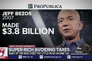 Đằng sau mức thuế thu nhập thấp của giới siêu giàu Mỹ