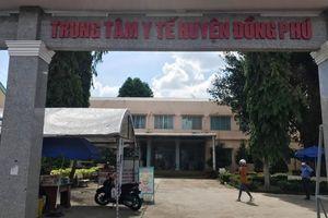 Nguyên Giám đốc Trung tâm Y tế huyện Đồng Phú, Bình Phước vi phạm kỷ luật Đảng
