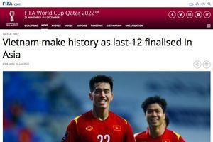 FIFA: 'Tuyển Việt Nam làm nên lịch sử'