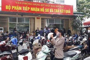 Văn phòng Đăng ký đất đai Hà Nội cấp hàng chục sổ đỏ sai quy định