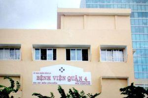 Tạm ngừng tiếp nhận người bệnh tại Bệnh viện quận 4, TP Hồ Chí Minh