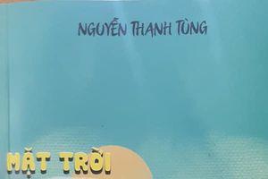 Khi Nguyễn Thanh Tùng 'chơi' tiểu thuyết !