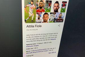 Cầu thủ Hungary bị chỉnh sửa thông tin trên Google