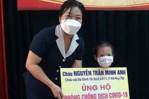 Gia đình cháu bé 5 tuổi tặng 100 triệu đồng cho quỹ phòng, chống dịch