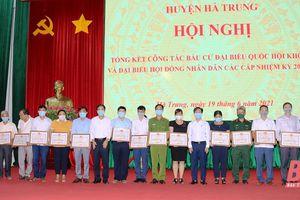 Huyện Hà Trung tổng kết công tác bầu cử ĐBQH khóa XV và đại biểu HĐND các cấp, nhiệm kỳ 2021-2026