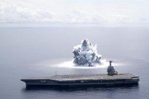 Thử nghiệm vụ nổ cực mạnh cạnh tàu sân bay hiện đại nhất của Mỹ