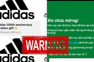 Cảnh báo link giả mạo Adidas tặng quà, ai hí hửng làm theo sẽ bị 'bay màu' Facebook