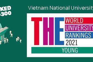2 đại học của Việt Nam được xếp hạng những đại học trẻ tốt nhất thế giới