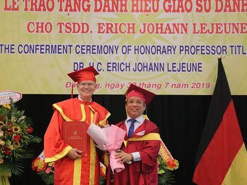 Đà Nẵng: Trao tặng danh hiệu Giáo sư danh dự cho Tiến sĩ Danh dự Erich Johann Lejeune