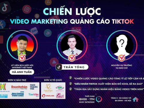 'Chiến lược video Marketing quảng cáo tiktok' – nơi bùng nổ của những tư duy sáng tạo