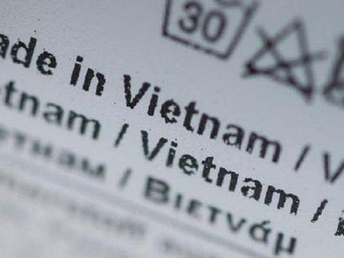 Vẫn chưa rõ 'Made in Vietnam' là gì?