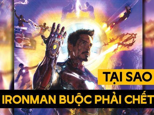 Lý do Iron Man phải hy sinh trong Avengers: Endgame đã bị lầm tưởng bấy lâu này