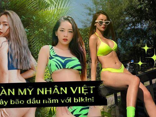 Dàn mỹ nhân Việt gây bão đầu năm với bikini cực kỳ nóng bỏng