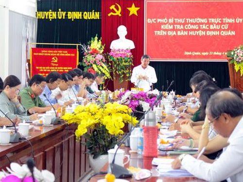 Phó bí thư thường trực Tỉnh ủy Hồ Thanh Sơn làm việc với Định Quán về công tác bầu cử