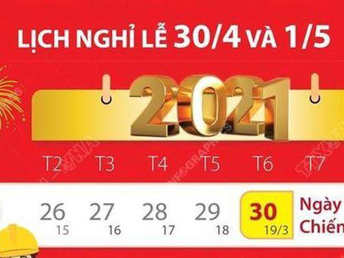 Chi tiết lịch nghỉ lễ 30/4 và 1/5/2021