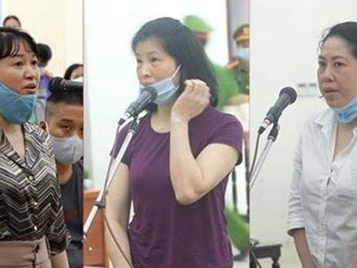 Ba nữ bị cáo giúp sức ông chủ Nhật Cường như thế nào?