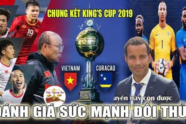 Việt Nam có cửa vượt mặt Curacao, đăng quang King's Cup trên đất Thái?