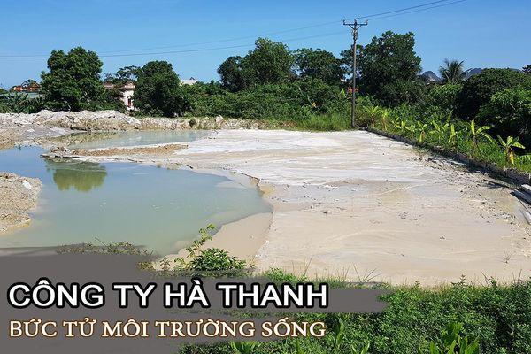 Thanh Hóa: Công ty Hà Thanh xả thải hủy hoại môi trường?