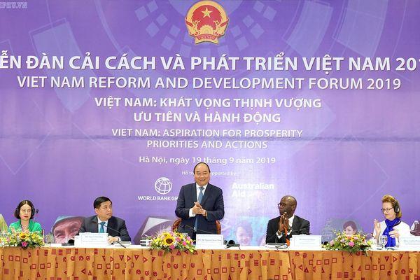 Diễn đàn Cải cách và phát triển Việt Nam 2019: Hiện thực hóa khát vọng thịnh vượng