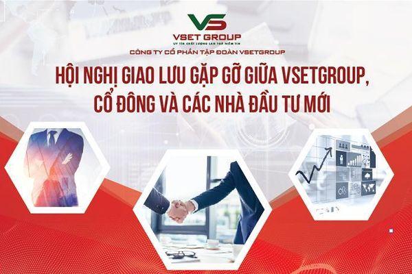 Tập đoàn VsetGroup thông báo hội nghị cổ đông